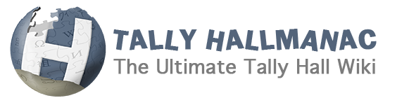 Tally Hallmanac: The Ultimate Tally Hall Wiki