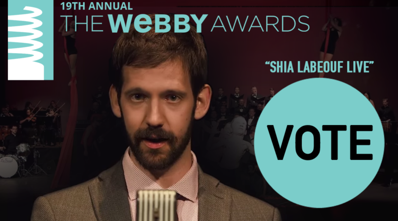 Vote For Shia Labeouf Live in the 19th Annual Webbys
