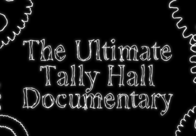 Introducing The Ultimate Tally Hall Documentary